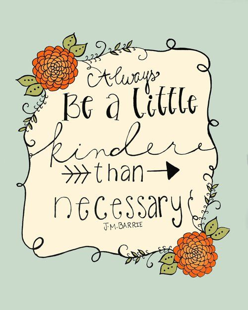 Be a Little Bit Kinder