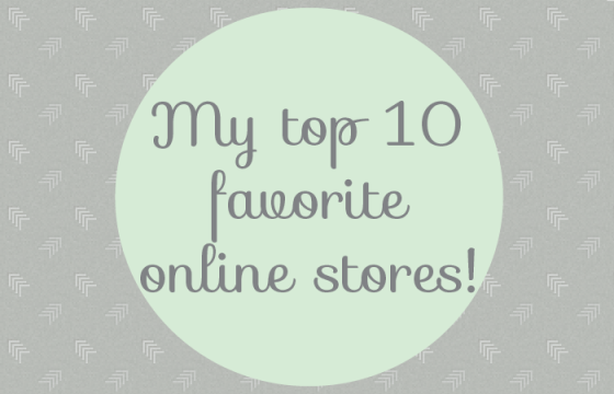 top 10 fave online stores